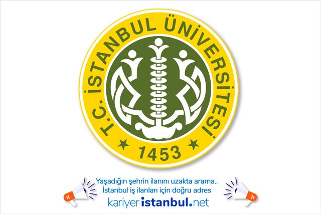 İstanbul Üniversitesi sözleşmeli personel alımı yapacak. Akademik personel ilanları kariyeristanbul.net'te!