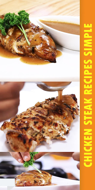 THE BEST CHICKEN STEAK RECIPES SIMPLE