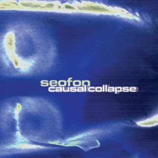 "Seofon - ""Causal Collapse"" Remastered - 1994, Atmospheric / Ambient / Electronic / Trance / Techno"