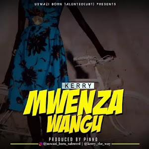 Download Audio | Kerry - Mwenza Wangu