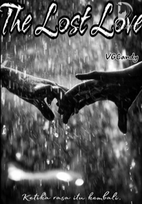 Novel The Lost Love Karya VGCandy Full Episode