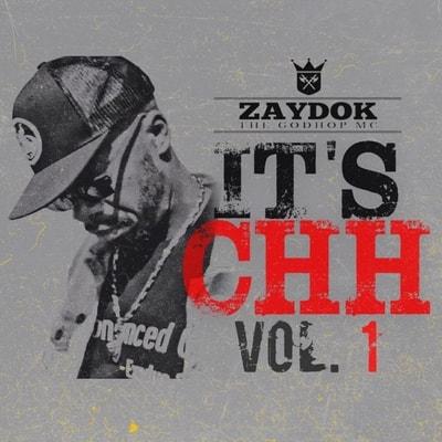 Zaydok The Godhop Mc - Its Chh Vol 1 (2019) - Album Download, Itunes Cover, Official Cover, Album CD Cover Art, Tracklist, 320KBPS, Zip album