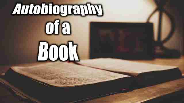 This is image of a book used for English essay on Autobiography of a book