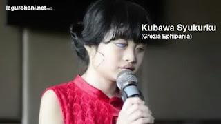 Download Lagu Rohani Kubawa Syukurku (Grezia Ephipania)