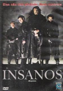 Insanos – Dublado (2001)