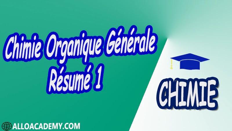 Chimie Organique Générale - Résumé 1 pdf
