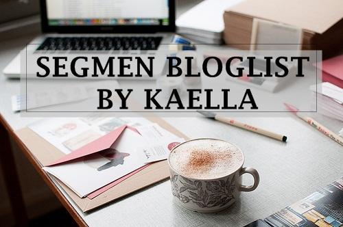 http://thekaellaaaa.blogspot.my/2017/12/segmen-bloglist-by-kaella.html