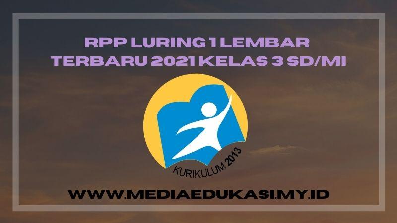 RPP Luring 1 Lembar Terbaru 2021 Kelas 3 SD/MI