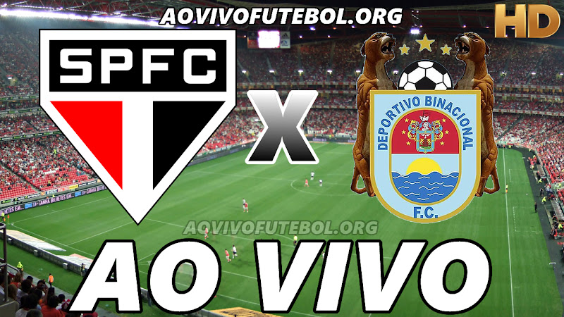 Assistir São Paulo vs Binacional Ao Vivo HD