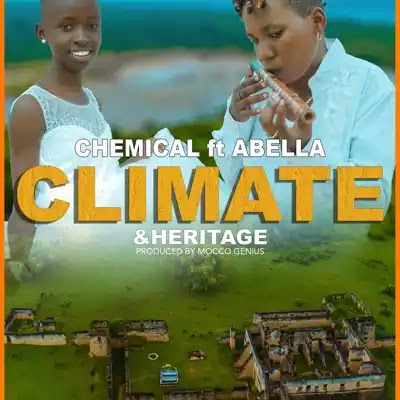 Chemical ft Abella - Climate and Heritage