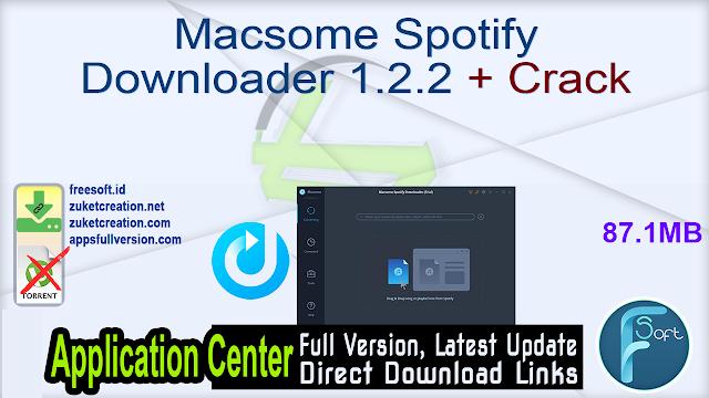 Macsome Spotify Downloader 1.2.2 + Crack