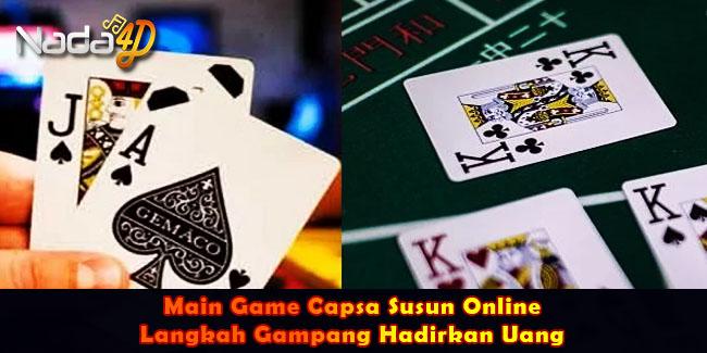 Main Game Capsa Susun Online, Langkah Gampang Hadirkan Uang