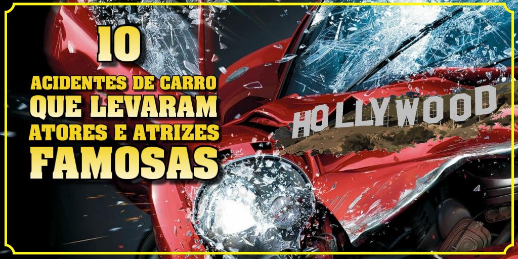 10-acidentes-de-carro-com-celebridades
