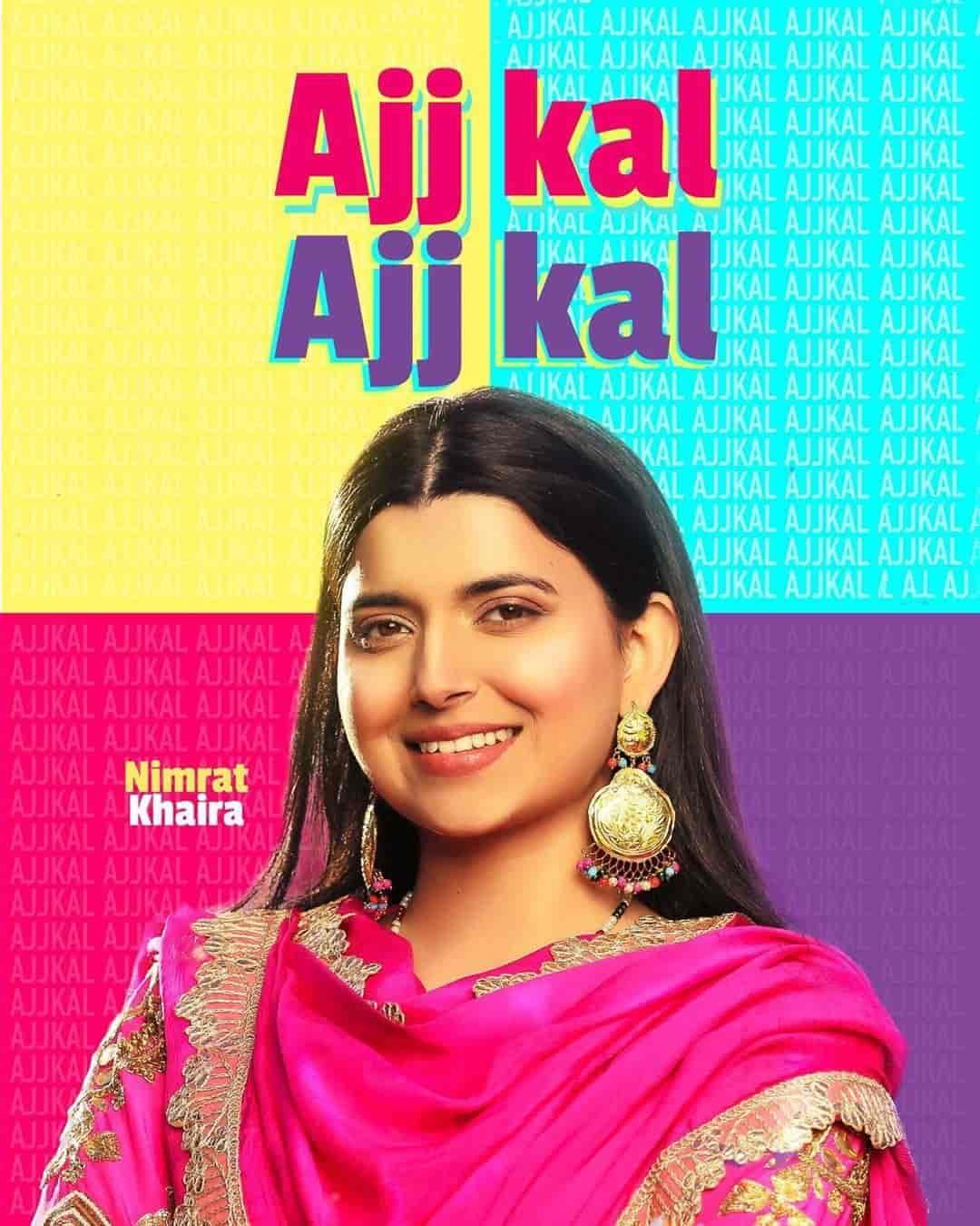 Ajj Kal Ajj Kal Punjabi Song Image By Nimrat Khaira