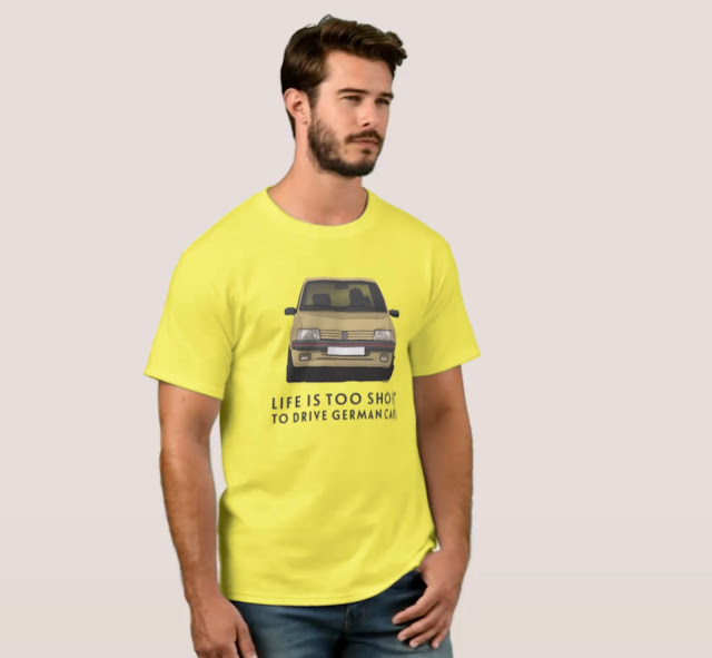 Life is too short to drive German cars - Peugeot 205 GTi - T-shirts