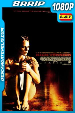 Alta tensión (2003) 1080p BRrip Latino – Francés