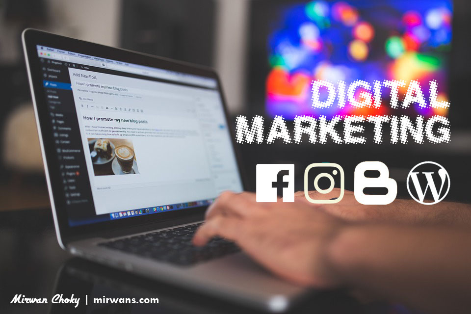 Pengalaman Ku dalam Dunia Digital Marketing