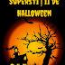 Superstiții de Halloween  | Credințe și tradiții