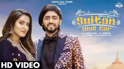 Mirza yaar has released his new song Suitan wali car & its lyrics are penned by Angad.