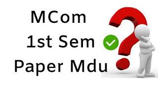 Mdu MCom 1st Sem Previous Question Papers 2018