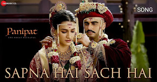 Sapna Hai Sach Hai Song Lyrics- Panipat