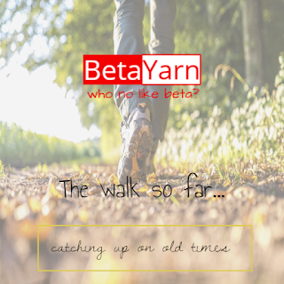 Betayarn walk so far