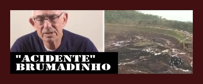 """""""ACIDENTE"""" EM BRUMADINHO (MG)"""