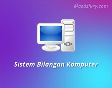 Jenis jenis sistem bilangan komputer