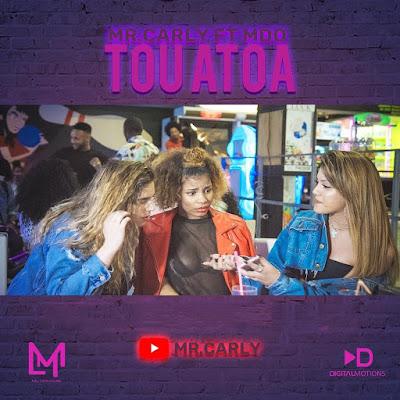 Mr. Carly Feat. MDO - Tou Atoa (Zouk) 2018