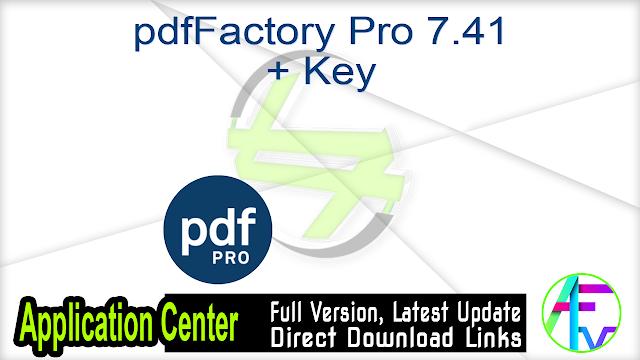 pdfFactory Pro 7.41 + Key