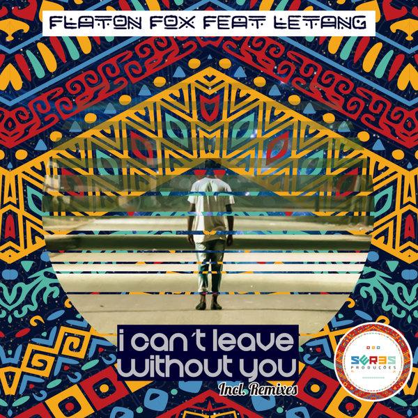 https://bayfiles.com/B8N7U65en9/DJ_Flaton_Fox_feat._Lateng_-_I_Cant_Leave_Without_You_DJ_Flaton_Fox_Remix_mp3