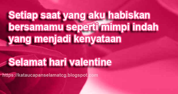 Ucapan Selamat Hari Valentine Dalam Kata Kata Kasih Sayang Terbaru 2019 2020 Kata Ucapan Selamat Terbaru