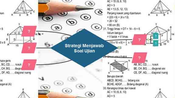 Bagaimana menjawab soal ujian supaya lebih efektif Begini Strategi Menjawab Soal Ujian Supaya Hasil Maksimal