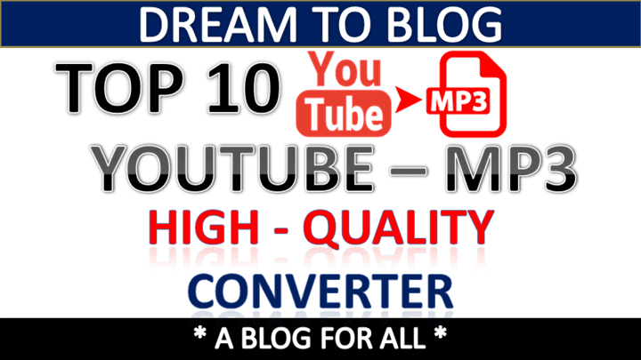 Top 10 best Youtube to mp3 high quality converter - Dream To