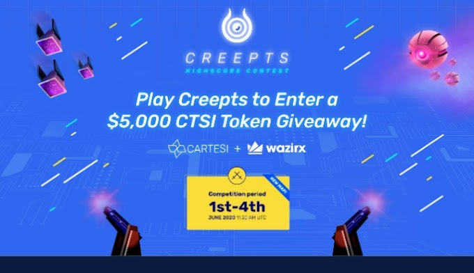Wazirx has listed Cartesi (CTSI)  and come with  $5,000 CTSI Creepts Gaming Giveaway!