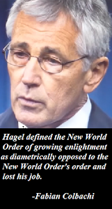 Hagel's Non-Dialectic Definition of NWO