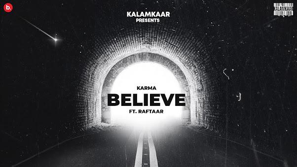 JO TU CHAHEGA (BELIEVE) SONG LYRICS - KARMA x RAFTAAR | KALAMKAAR Lyrics Planet