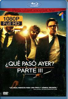 ¿Que Paso Ayer? Parte 3 (2013) [1080p BRrip] [Latino-Inglés] [GoogleDrive] RafagaHD