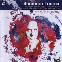 ithamara koorax - brazilian butterfly (2007)