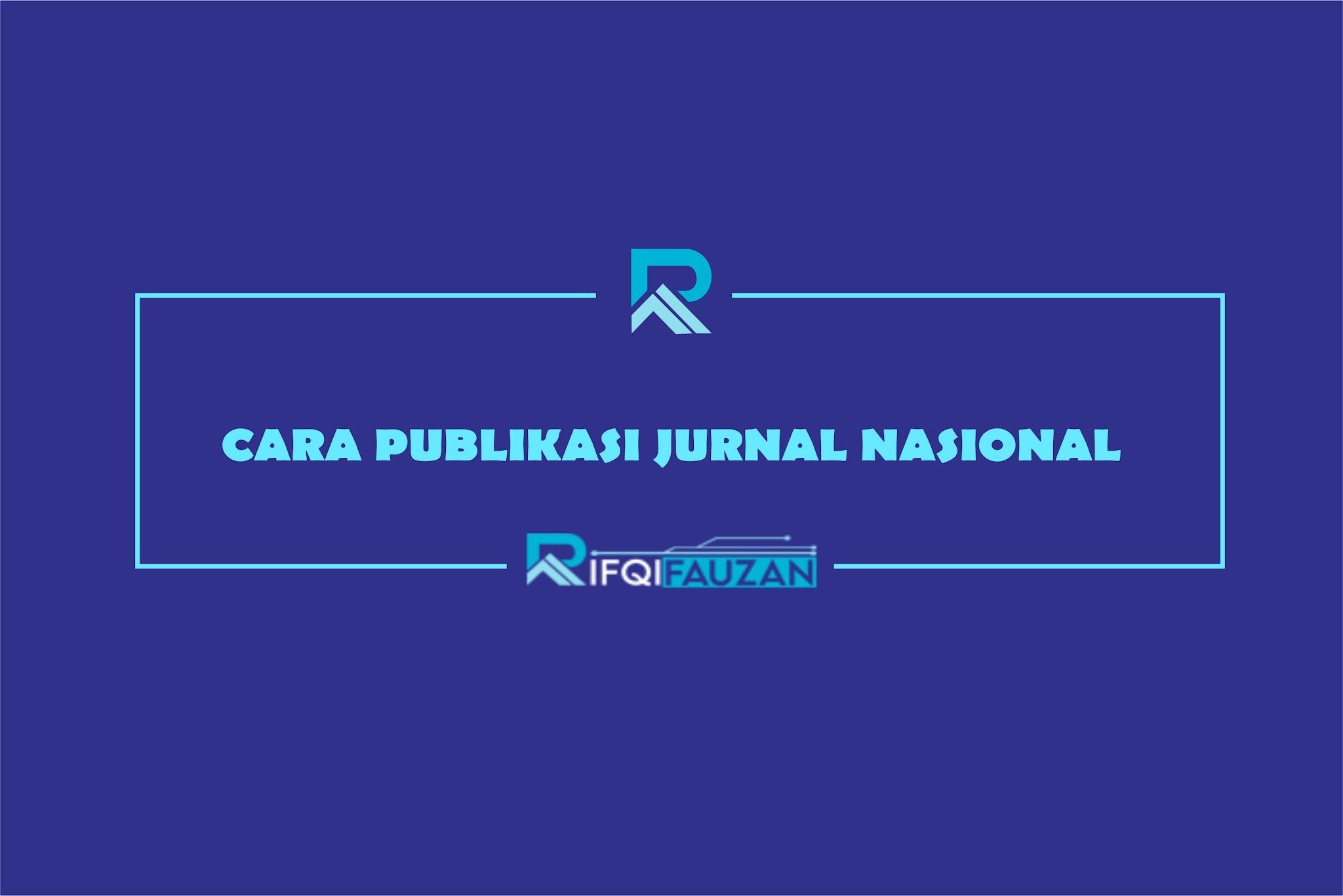 PEDOMAN TATA CARA PUBLIKASI JURNAL NASIONAL TERAKREDITASI