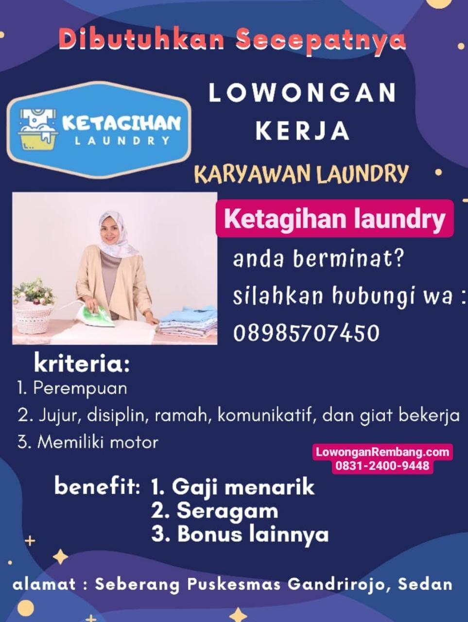 Lowongan Kerja Ketagihan Laundry Gandrirojo Sedan Rembang Tanpa Syarat Pendidikan
