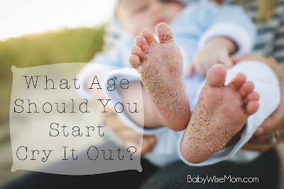 What Age Should You Start Cry It Out?
