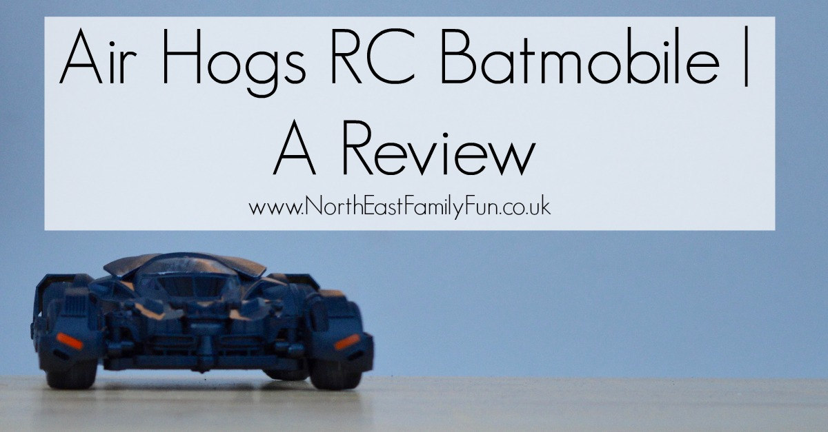 Air Hogs RC Batmobile | A Review