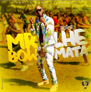 Mr Bow – Lhe Mata ( 2019 ) [DOWNLOAD]