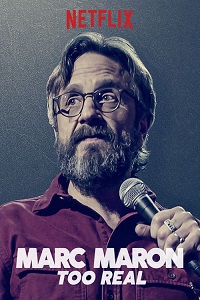 Watch Marc Maron: Too Real Online Free in HD