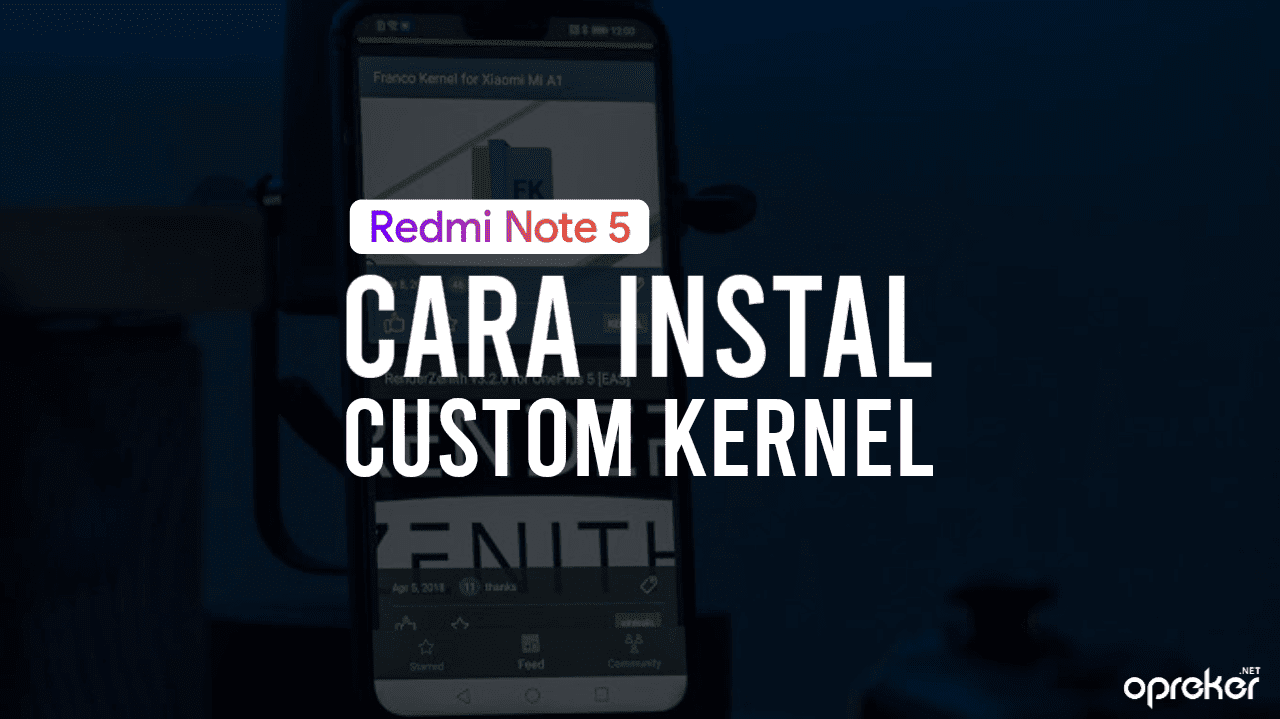 Cara Instal Custom Kernel