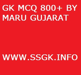 GK MCQ 800+ BY MARU GUJARAT