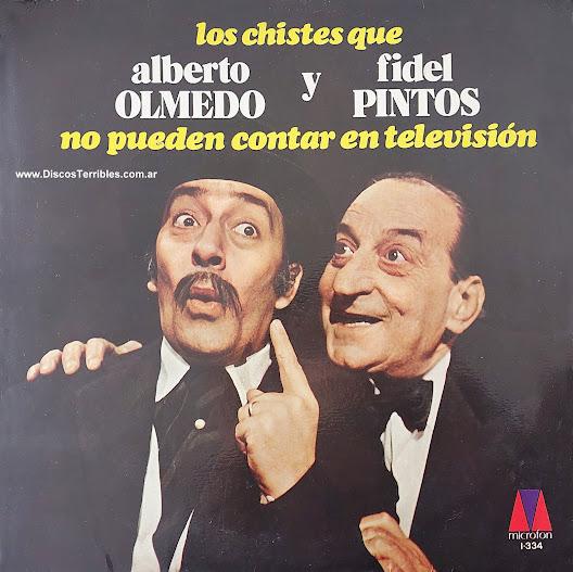 Alberto Olmedo y Fidel Pintos