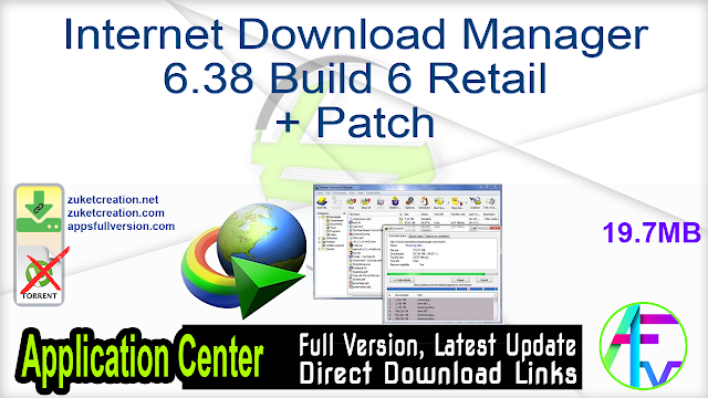 Internet Download Manager 6.38 Build 6 Retail + Patch