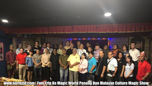 Familiarization Trip Ke Magic World Penang Dan Malayan Culture Magic Show